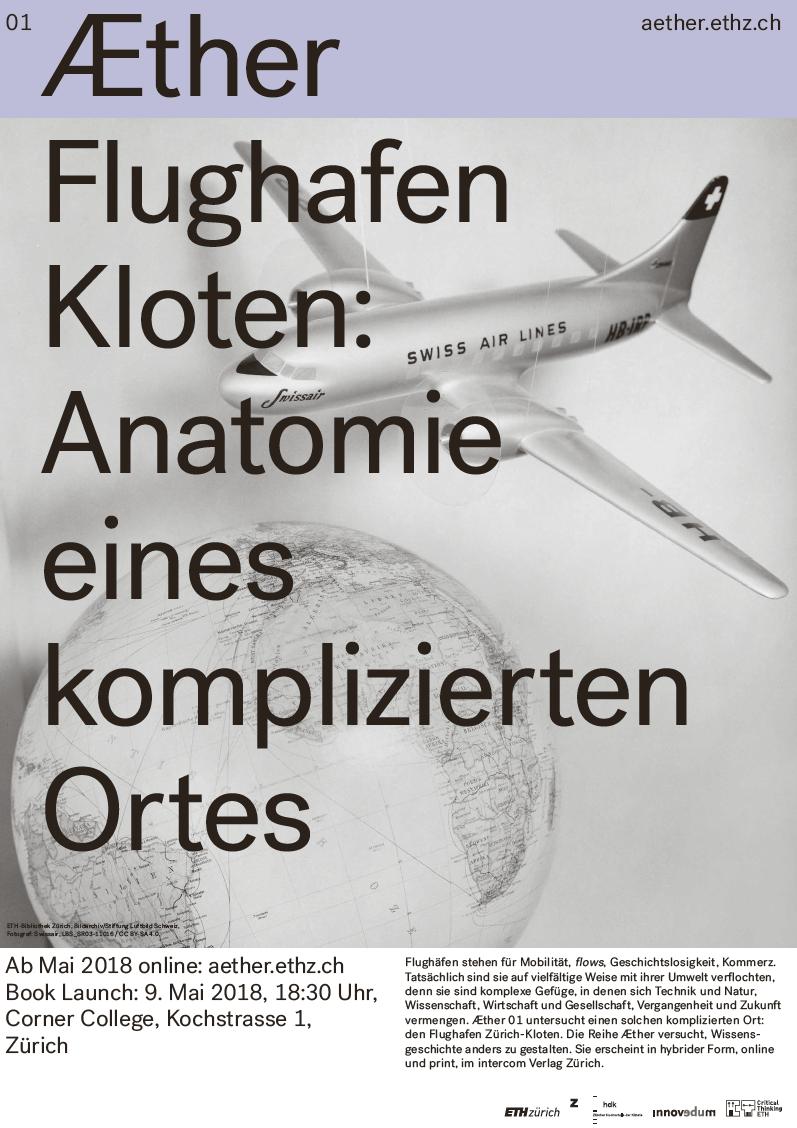 Æther 01 - Flughafen Kloten: Anatomie eines komplizierten Ortes ...